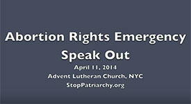 Abortion Rights Emergency Speak Out, NYC, April 11, 2014