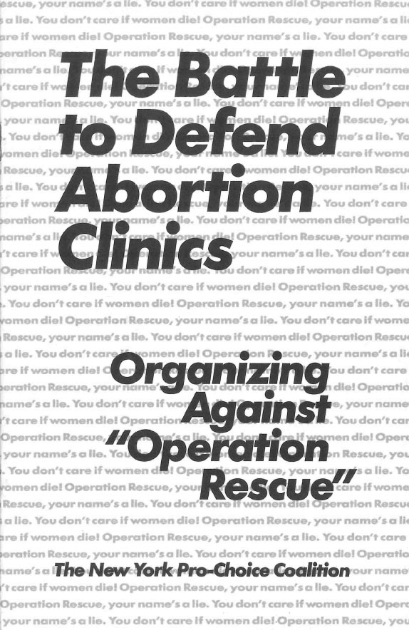 Cover art for The Battle To Defend Abortion Clinics pamphlet
